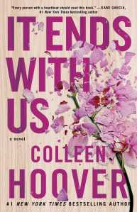 LIST: Inspiring Quotes from It Ends With Us by Colleen Hoover