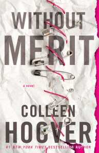 LIST: Inspiring Quotes from Without Merit by Colleen Hoover
